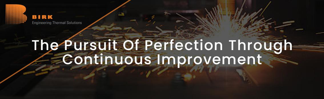 he-Pursuit-Of-Perfection-Through-Continuous-Improvement