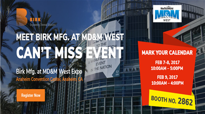 Birk Manufacturing at 2017 MD &M West
