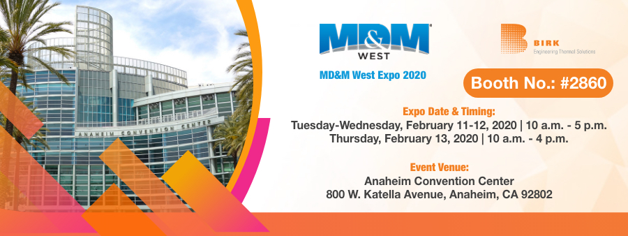 Birk Manufacturing All Set to Exhibit at MD&M West Expo 2020