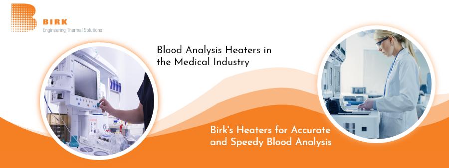 Blood Analysis Heaters