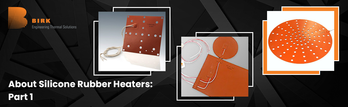 Silicone-Rubber-Heaters-Part-1