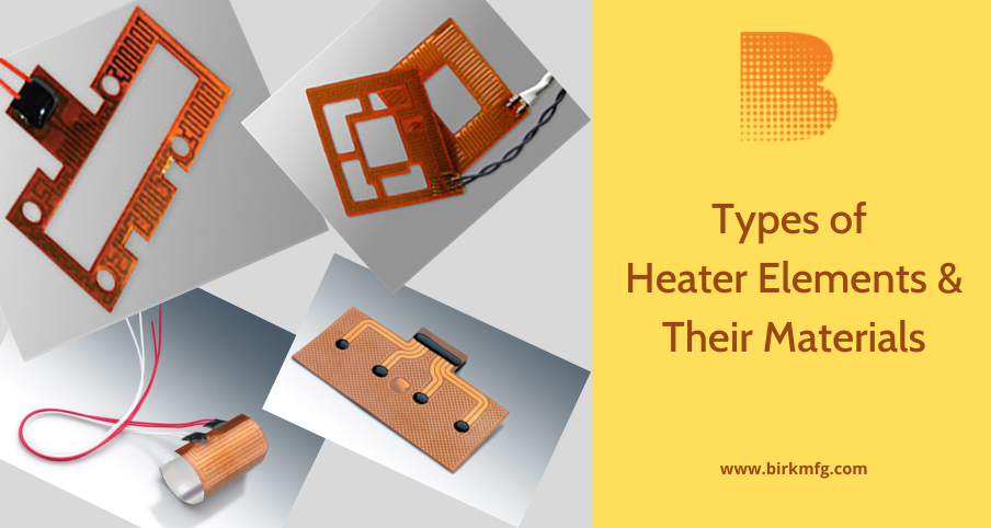 Types of Heater Elements and Their Materials