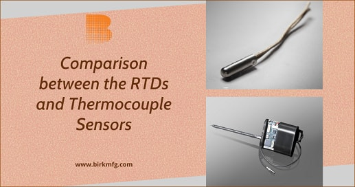 Comparison between RTDs and Thermocouple Sensors