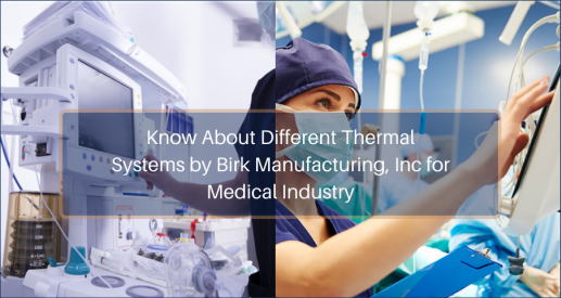 thermal systems for medical industry