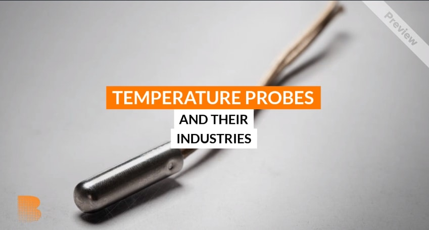 Temperature Probes and Thier Industries