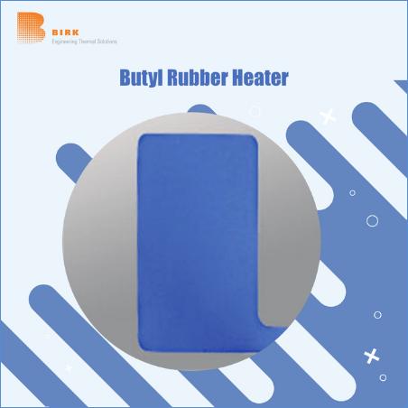 Butyl Rubber Heaters